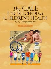 The Gale Encyclopedia of Children's Health - Infancy through Adolescence (2016)