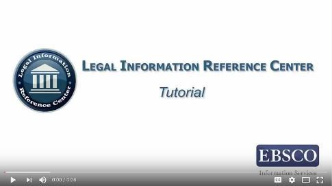 Legal Information Reference Center Tutorial