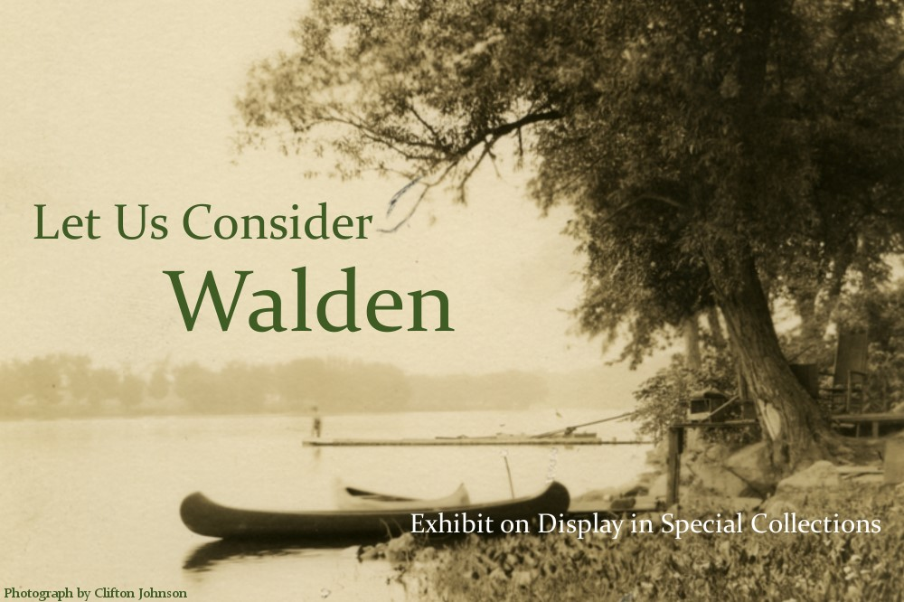 Exhibit: Let Us Consider Walden