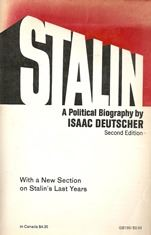 Stalin: A Political Biography by Isaac Deutscher