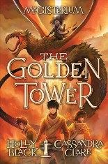 The Golden Tower (with Cassandra Clare)