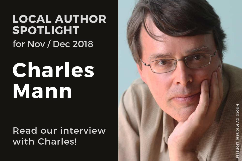 Local Author Spotlight - Charles Mann