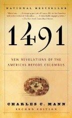 1491 - New Revelations of the Americas Before Columbus