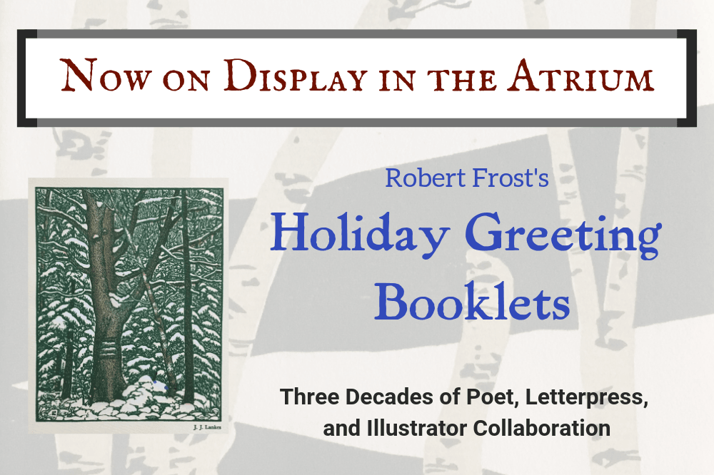 Spotlight Exhibit: Robert Frost's Holiday Greeting Booklets