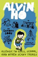 Alvin Ho series by Lenore Look; pictures by LeUyen Pham