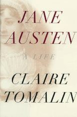 Jane Austen - A Life - by Claire Tomalin