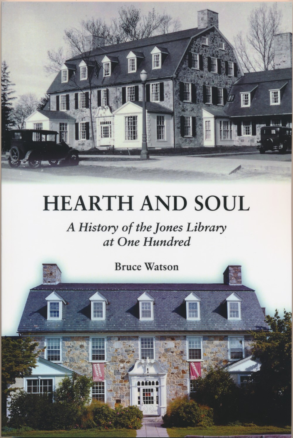 Hearth and Soul: The Jones Library at 100