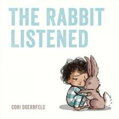 The Rabbit Listened