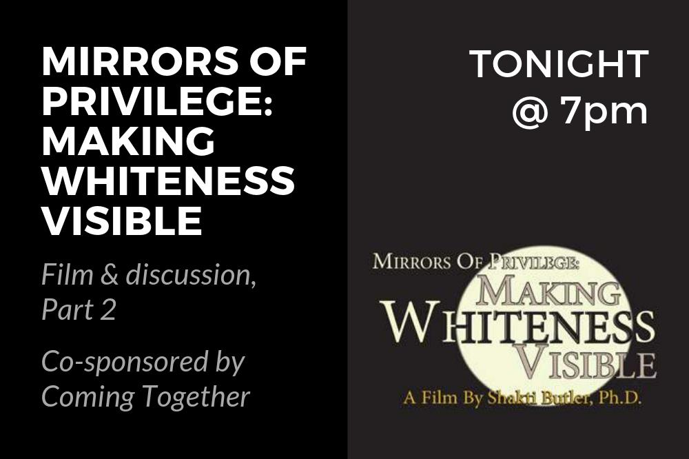 Mirrors of Privilege Part 2 - TONIGHT