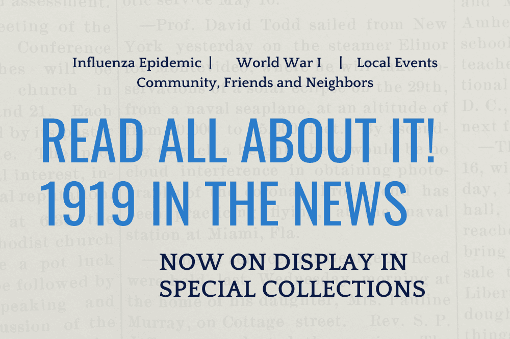 New Exhibit: Read All About It! 1919 in the News