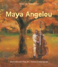 Poetry for Young People - Maya Angelou
