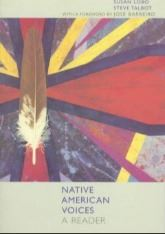 Native American Voices: A Reader by Susan Lobo & Steve Talbot