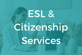 ESL & Citizenship Services