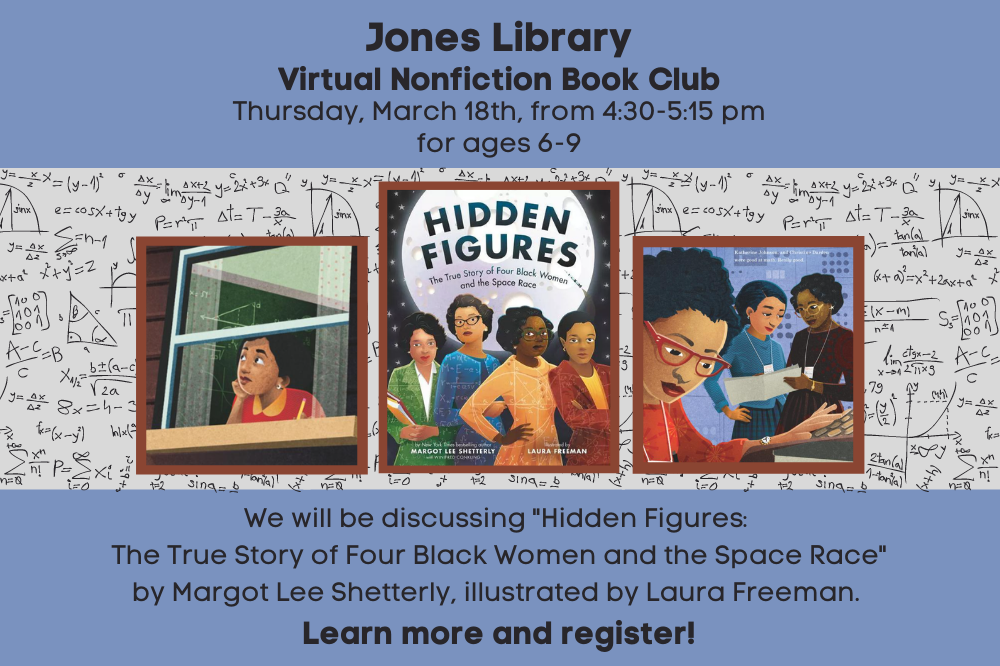 Non fiction book club Hidden Figures march 18th for ages 6 to 9