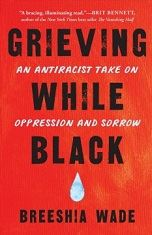 Grieving While Black