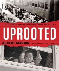 Uprooted - The Japanese American experience during World War II